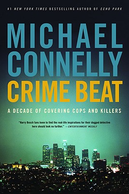Crime Beat By Connelly, Michael